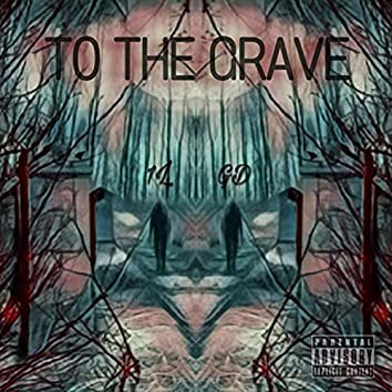 To The Grave (feat. 1L1L)