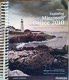 Exploring Microsoft Office 2010- Custom Edition for Salt Lake Community College (Volume 1)