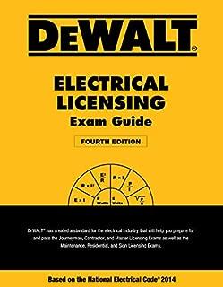 DEWALT Electrical Licensing Exam Guide: Based on the NEC 2014 (DEWALT Series)