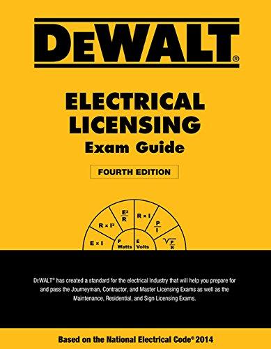 DEWALT Electrical Licensing Exam Guide: Based on the NEC 2014 (DEWALT...