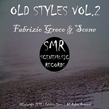 Old Styles, Vol. 2