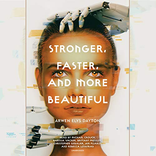 Couverture de Stronger, Faster, and More Beautiful