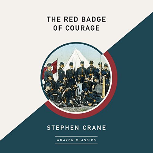 The Red Badge of Courage (AmazonClassics Edition) audiobook cover art
