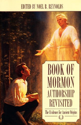 Compare Textbook Prices for Book of Mormon Authorship Revisited: The Evidence for Ancient Origins  ISBN 9780934893251 by Noel B. Reynolds,Noel B. Reynolds