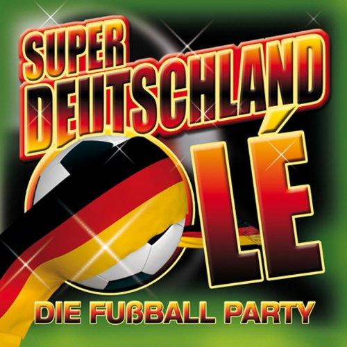 59 x Super Deutschland Olé. Die Fußball Party + 16 Nationalhymnen zur EM 2012
