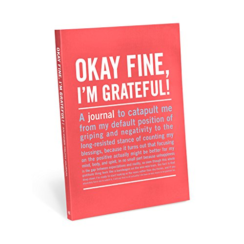 Knock Knock Okay Fine, I'm Grateful! Inner-Truth Journal (Large, 7 x 9.5-inches)