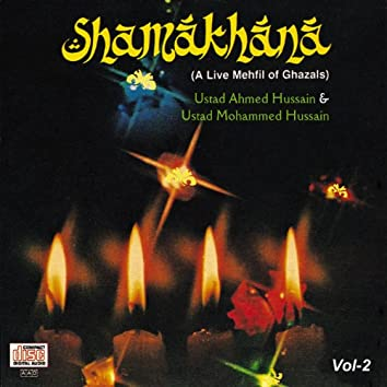 Shamakhana  Vol. 2 : A Live Mehfil Of Ghazals
