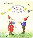 Pippa und Pelle feiern Geburtstag - Daniela Drescher