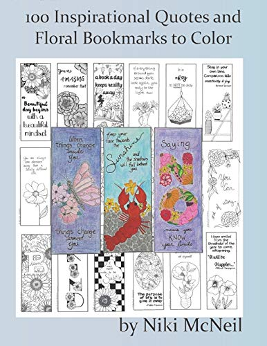 100 Inspirational Quotes and Floral Bookmarks to Color: Simple yet Fun Coloring for Adults and Kids