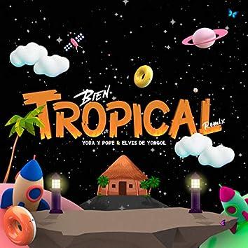 Bien Tropical (Remix)