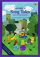 The Book of Song Tales for Upper Grades (First Steps in Music)