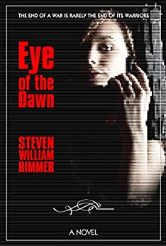 Eye of the Dawn by [Steven William Rimmer]