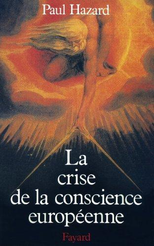 La Crise de la conscience européenne (1680-1715) (Nouvelles Etudes Historiques)