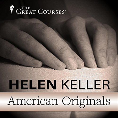 American Originals: Helen Keller                   By:                                                                                                                                 Patrick N. Allitt                               Narrated by:                                                                                                                                 Patrick N. Allitt                      Length: 30 mins     12 ratings     Overall 4.5