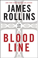 Bloodline: A Sigma Force Novel (Sigma Force Series Book 8) Kindle Edition