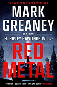 Red Metal by [Mark Greaney, H. Ripley Rawlings]