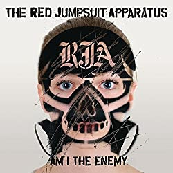Am I the Enemy by The Red Jumpsuit Apparatus (2011-08-29)
