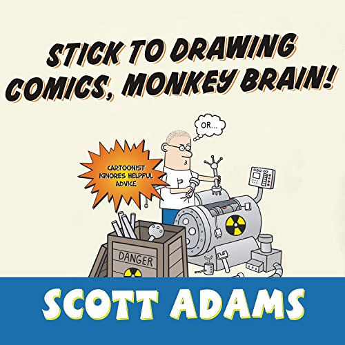 Stick to Drawing Comics, Monkey Brain! audiobook cover art