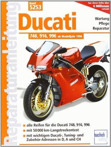Ducati 748. 916. 996: Alle Reifen für die Ducati 748. 916. 996. Mit 50 000 km-Langstreckentest. Mit wichtigen Ducati-. Tuning- und Zubehör-Adressen in D.A und CH (Reparaturanleitungen) von Schermer. F J (2003) Taschenbuch
