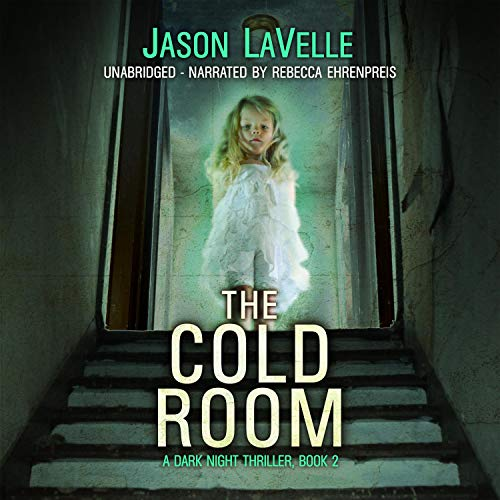 The Cold Room Audiobook By Jason LaVelle cover art
