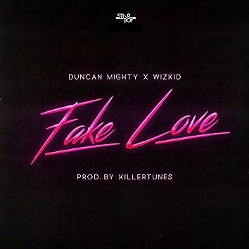 Fake Love (feat. Duncan Mighty & WizKid)