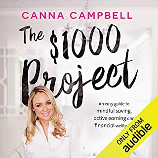 The $1,000 Project                   By:                                                                                                                                 Canna Campbell                               Narrated by:                                                                                                                                 Jacqui Duncan                      Length: 4 hrs and 22 mins     57 ratings     Overall 4.1