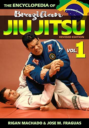 Encyclopedia of Brazilian Jiu Jitsu: Volume 1 (English Edition)
