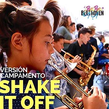 Shake It Off (Versión Campamento)