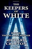 The Paladin's Message (The Keepers of White)