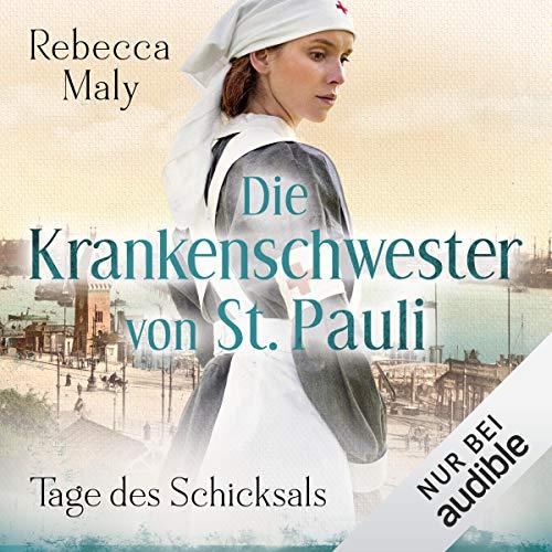 Tage des Schicksals: Die Krankenschwester von St. Pauli 1