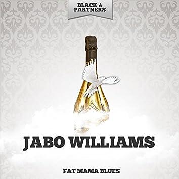 Fat Mama Blues