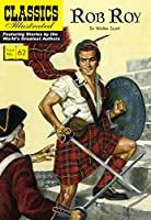 Rob Roy (with panel zoom) - Classics Illustrated 1910619981 Book Cover