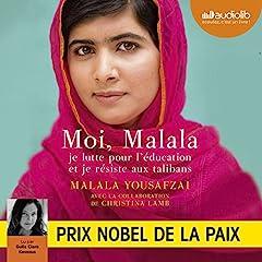 Moi, Malala. Je lutte pour l'éducation et je résiste aux talibans