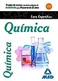 Pruebas de Acceso a la Universidad para Mayores de 25 años Universidades de Andalucía Química...
