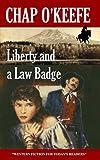 Liberty and a Law Badge (English Edition)