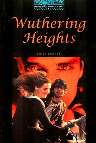 Wuthering Heights (Oxford Bookworms ELT)の詳細を見る