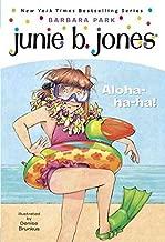 [(Aloha-Ha-Ha Junie B Jones )] [Author: Barbara Park] [Aug-2007]