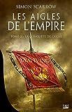 Les Aigles de l'Empire, T2 - La Conquête de l'Aigle