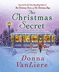 Christmas Books: The Christmas Secret by Donna VanLiere. christmas books, christmas novels, christmas literature, christmas fiction, christmas books list, new christmas books, christmas books for adults, christmas books adults, christmas books classics, christmas books chick lit, christmas love books, christmas books romance, christmas books novels, christmas books popular, christmas books to read, christmas books kindle, christmas books on amazon, christmas books gift guide, holiday books, holiday novels, holiday literature, holiday fiction, christmas reading list, christmas authors