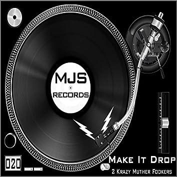 Make It Drop