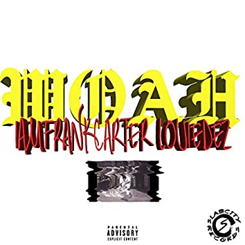 Woah (feat. Louie Dez)