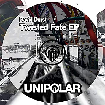 Twisted Fate EP