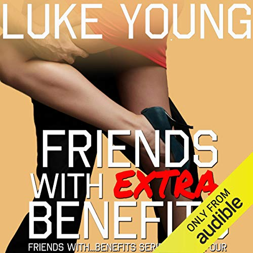 Friends with Extra Benefits Titelbild