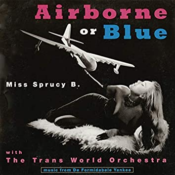 Airborne or Blue - the Formidable Yankee