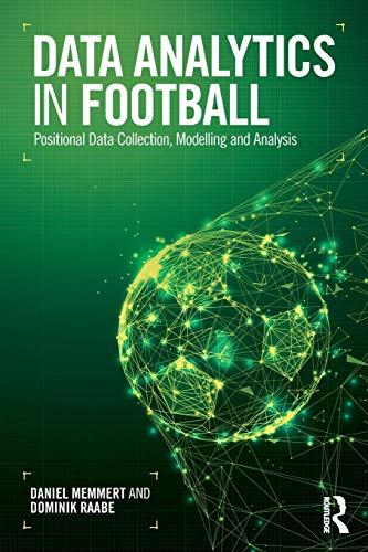 Data Analytics in Football by Daniel Memmert