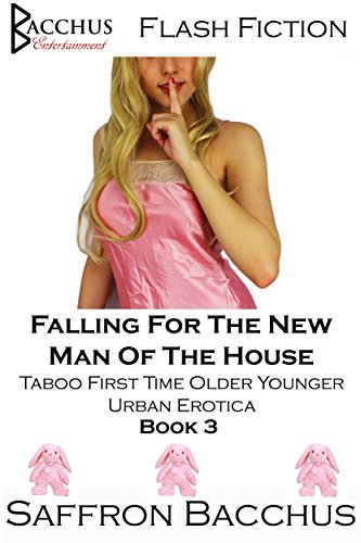 Falling For The New Man Of The House: Taboo First Time Older Younger Urban Erotica (English Edition)