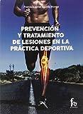 Prevencion y Tratamiento de Lesiones en la Practica Deportiva, Colección Deportes