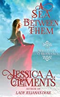A Sea Between Them (The Wellesley/O'Brien Saga)