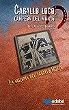 Caballo loco, campeón del mundo: La historia del caballo Huaso