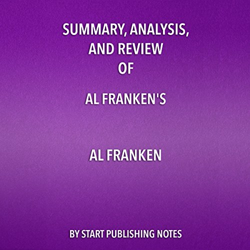 Summary, Analysis, and Review of Al Franken's Al Franken: Giant of the Senate  By  cover art